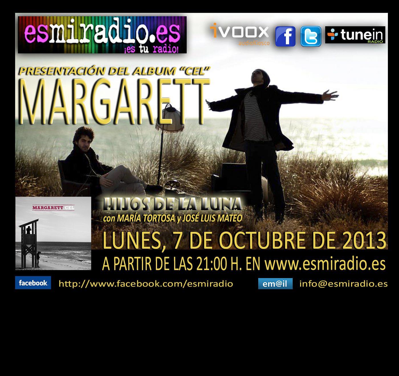 """El próximo Lunes, 7 de Octubre """"Margarett"""" nos presenta """"Cel"""" en """"Hijos de la Luna"""""""