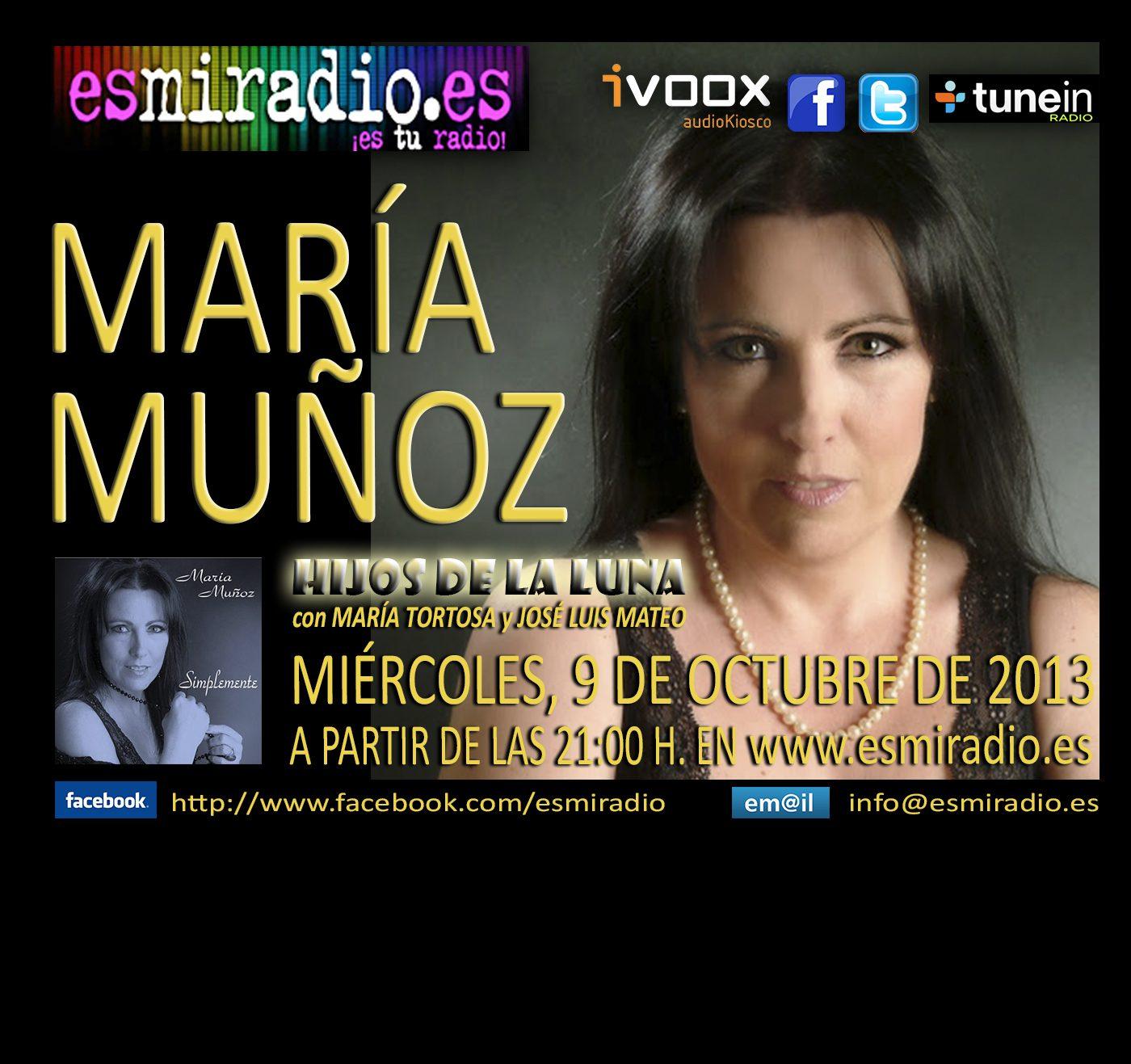"""El próximo Miércoles, 9 de Octubre """"María Muñoz"""" en """"Hijos de la Luna"""""""