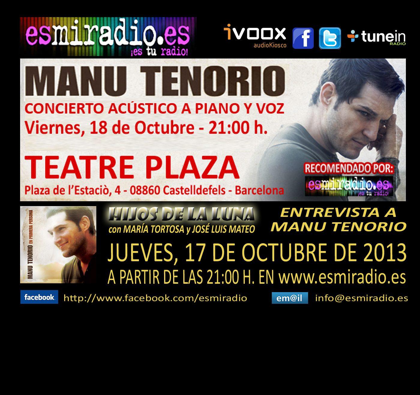 Hoy 17 de Octubre Manu Tenorio en esmiradio.es