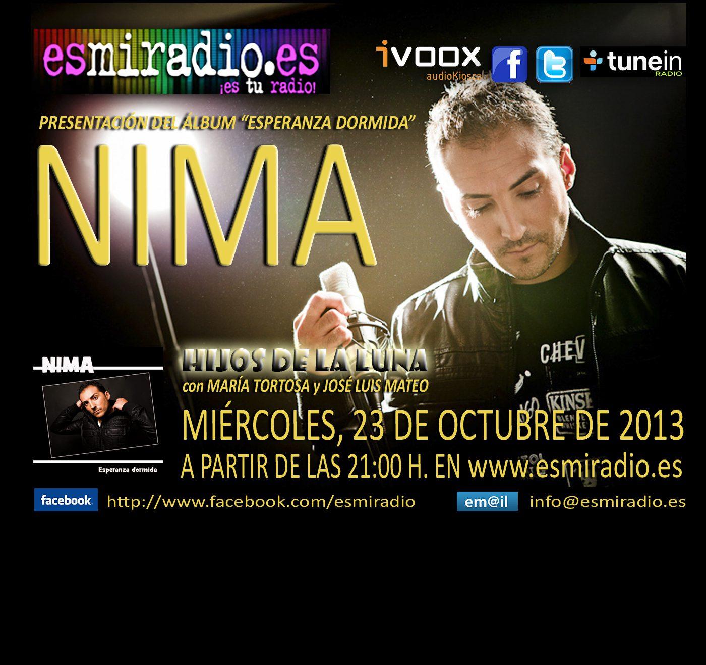El próximo Miércoles 23 de Octubre Nima en esmiradio.es