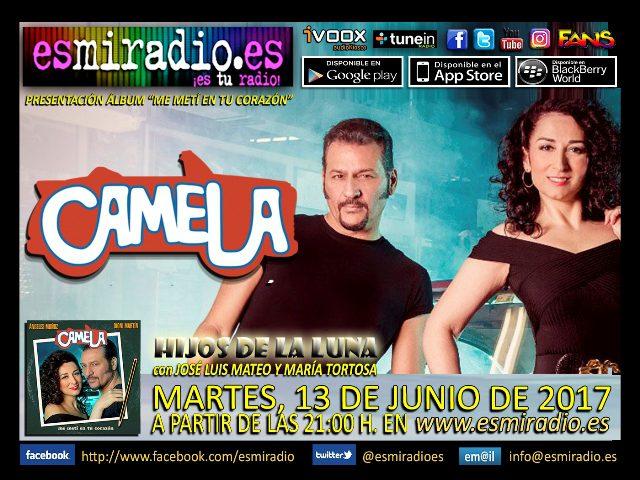 Camela 13/06/17 - esmiradio