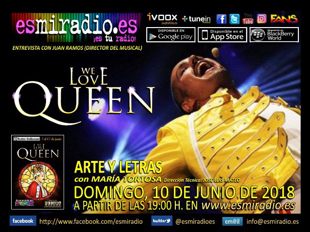 We Love Queen con Juan Ramos el 10/06/18 en esmiradio.es