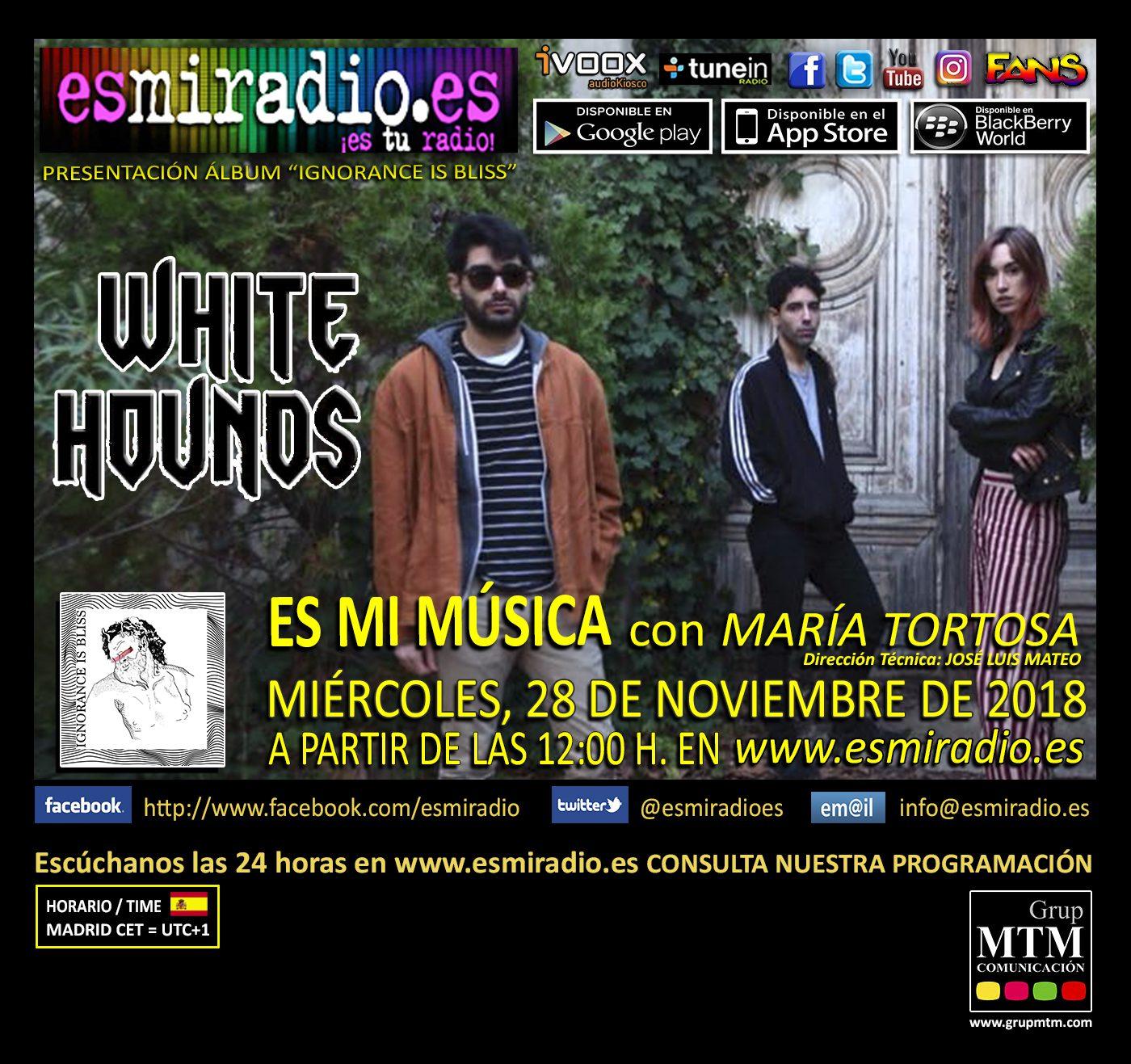 White Hounds 281118 esmiradio