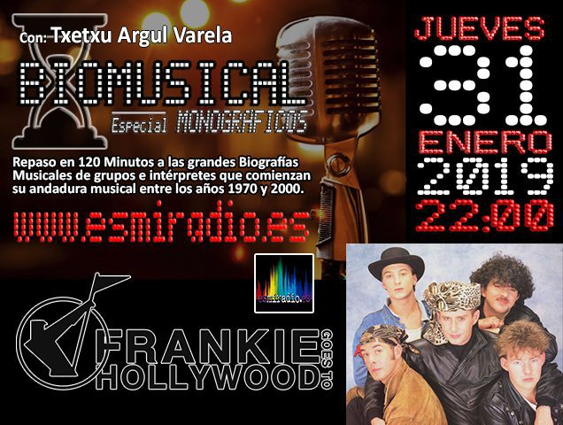 Biomusical Frankie Goes To Hollywood 31/01/19 esmiradio