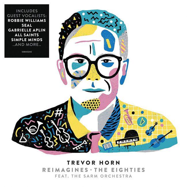 Trevor Horn - Reimagines The Eighties
