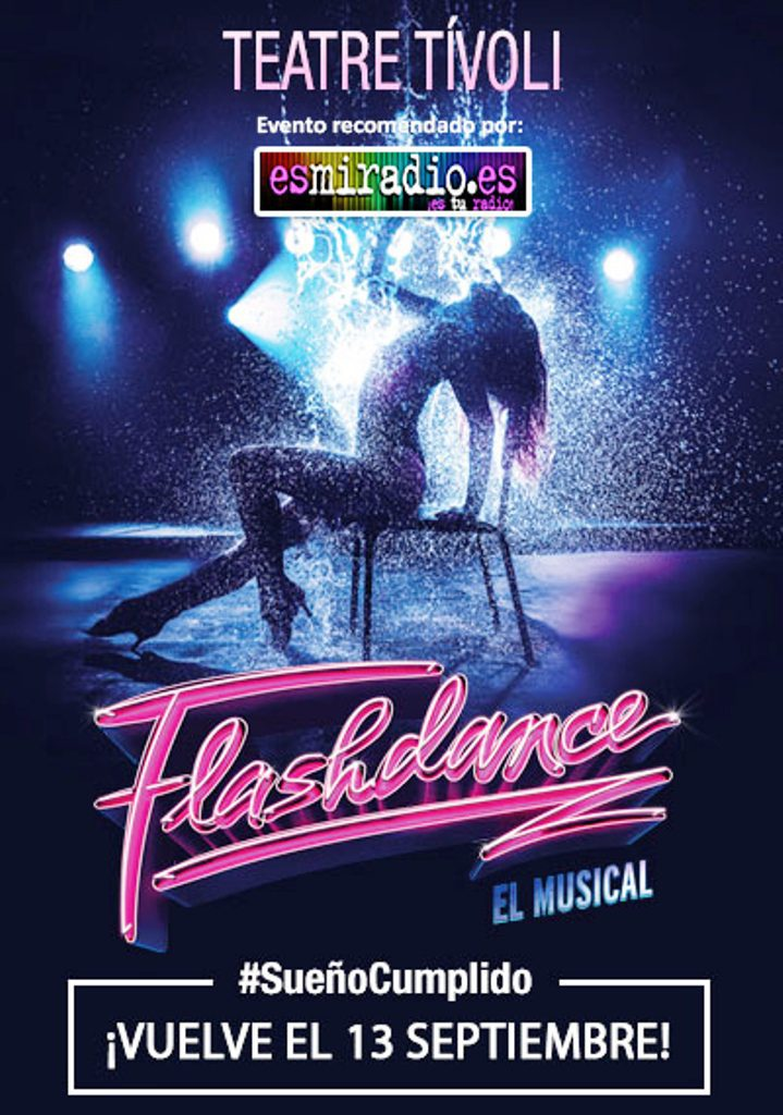 Flashdance El Musical esmiradio.es