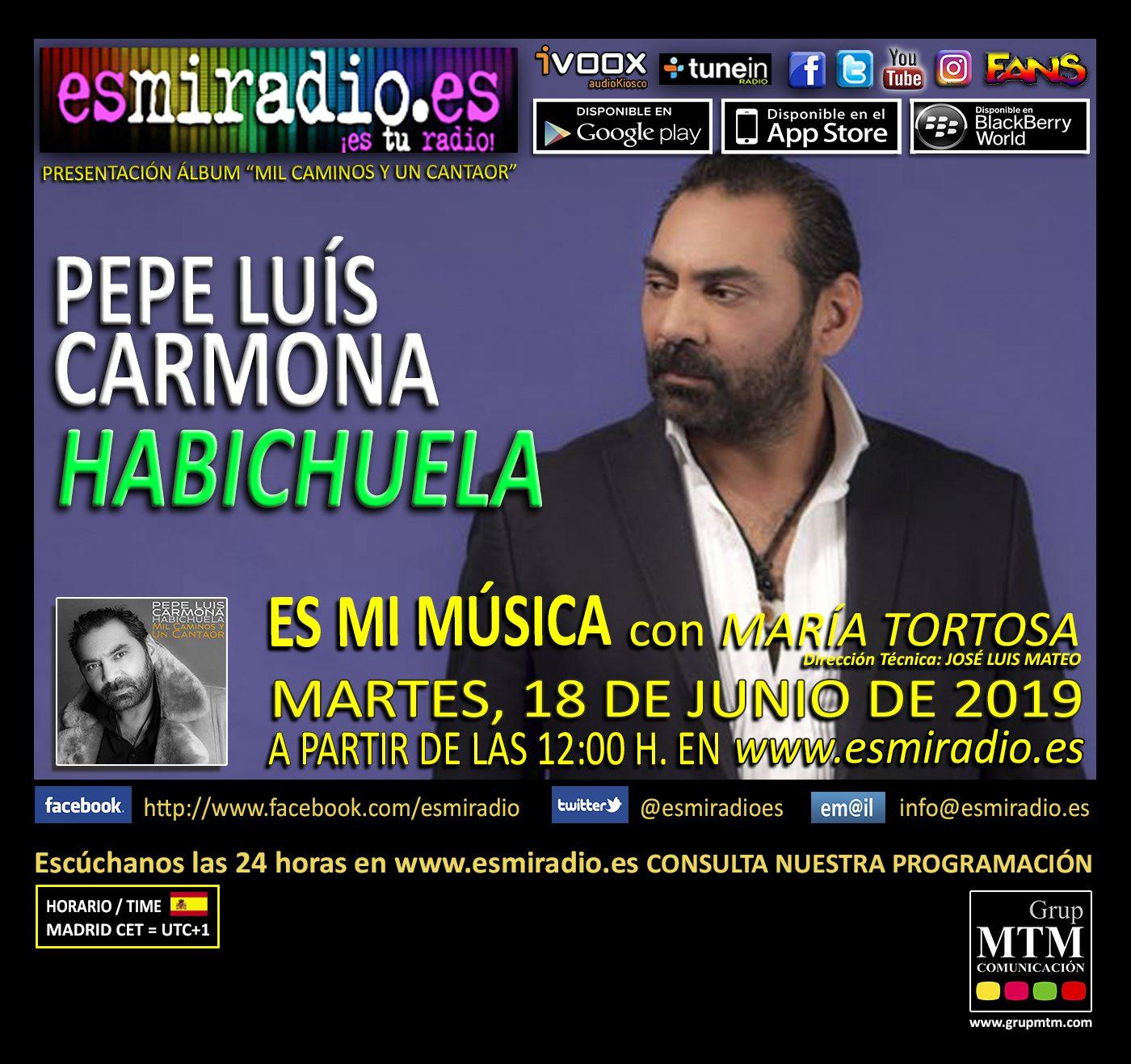 Pepe Luis Carmona Habichuela esmiradio