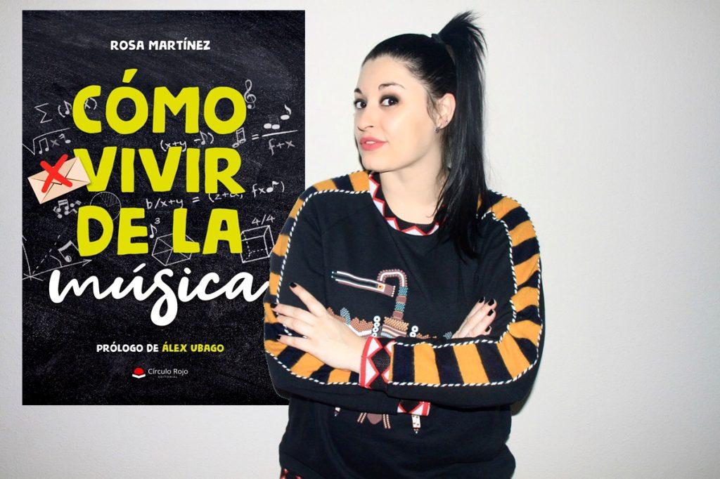 Cómo vivir de la música - Rosa Martínez