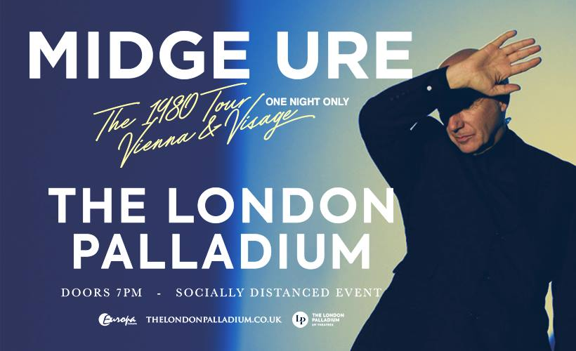 Midge Ure - Live at The London Palladium 07/05/21