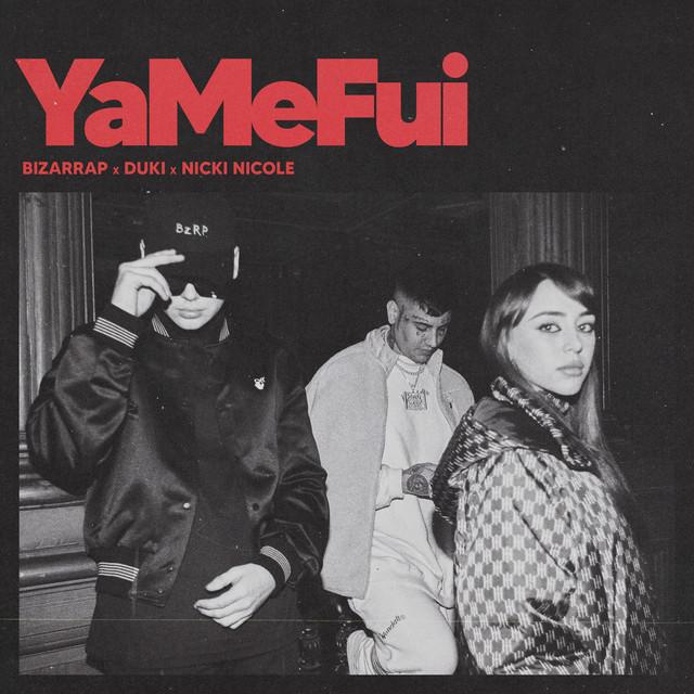 Yamefui - Bizarrap, Duki y Nicki Nicole